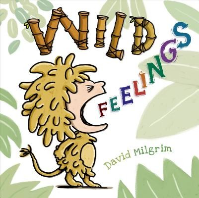 Wild Feelings, Hardcover