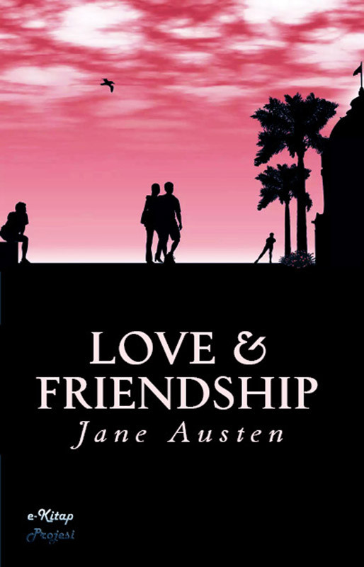 Love And Friendship (eBook)